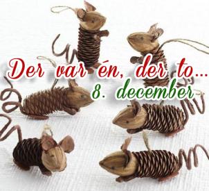 Hjemmelavede nissemus, i kogler – 8. december